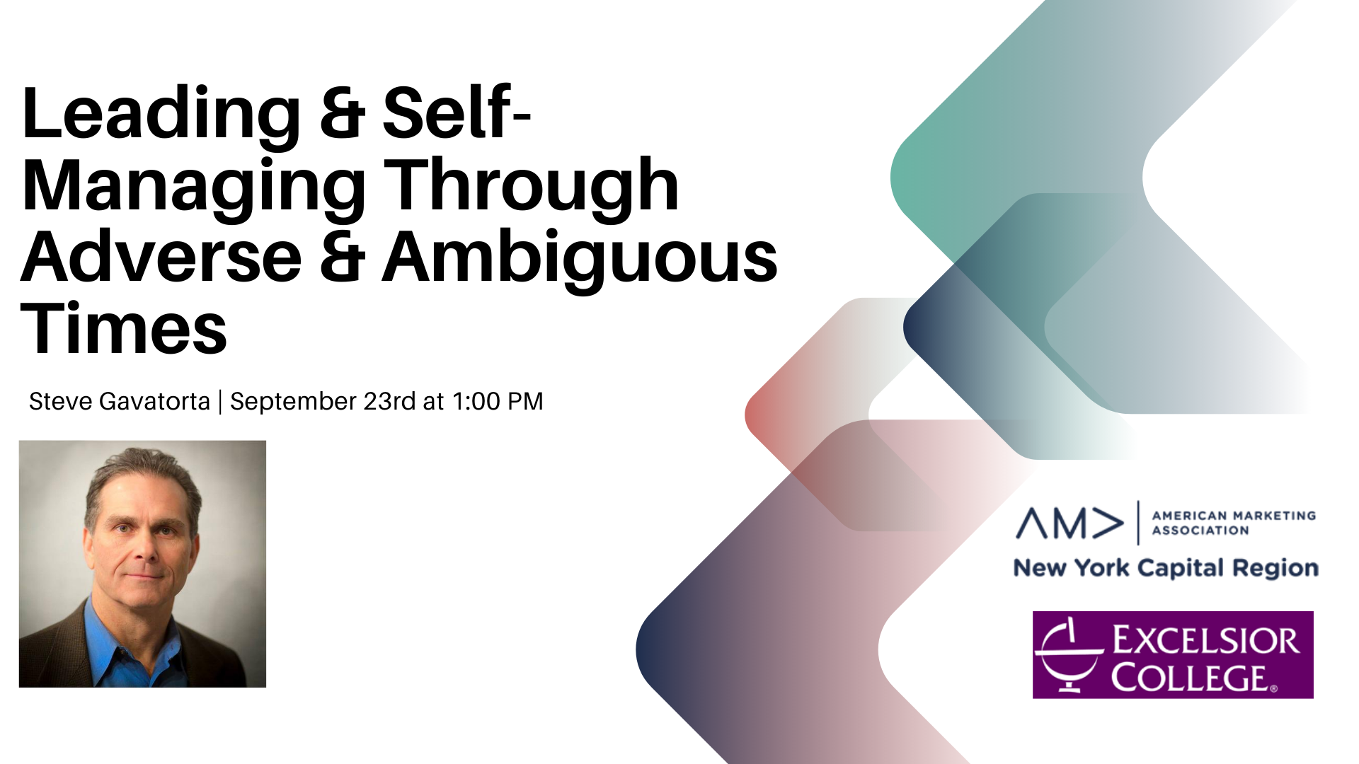Leading Self-Managing Through Adverse Ambiguous Times